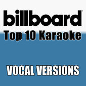 Billboard Karaoke - Top 10 Box Set, Vol. 6 (Vocal Versions) di Billboard Karaoke