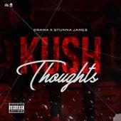 Kush Thoughts de Drama