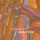 Seventh Wave by Michelle Qureshi