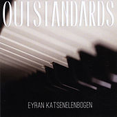 Outstandards by Eyran Katsenelenbogen