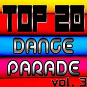 Top 20 Dance Parade, Vol. 3 by Various Artists