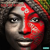 Sol de Bossa: Brazilian Bossa Nova Lounge by Various Artists