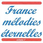 France mélodies éternelles vol. 1 de Various Artists