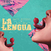 La Lengua (Remix) de Naty Botero