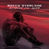 Someone You Loved von Rocco Sterling