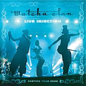 Live Injection (Bastion Tour 2005) by Watcha Clan