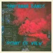 Point Of Veiw van Santanna Bands