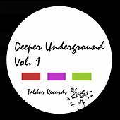 Deeper Underground, Vol. 1 by Various Artists