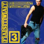 Eurobeat Fastway 3 by Fastway