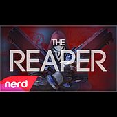 The Reaper by NerdOut