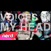 Voices in My Head by NerdOut
