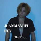 The City 17 de Juan Manuel Rey