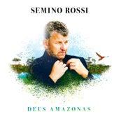 Deus Amazonas (Solo Version) von Semino Rossi
