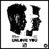 Unlove You (Nicky Romero Remix) by Armin Van Buuren