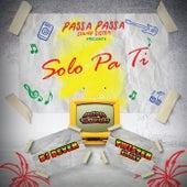 Solo Pa Ti by DJ Dever