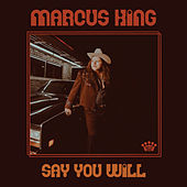 Say You Will by Marcus King