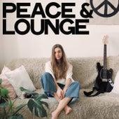 Peace & Lounge von Various Artists