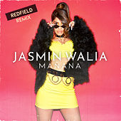 Mañana (Redfield Remix) by Jasmin Walia