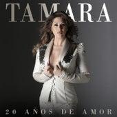 20 Años De Amor de Tamara
