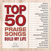 Top 50 Praise Songs - Build My Life de Marantha Music
