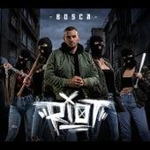 Riot von Bosca