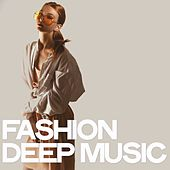 Fashion Deep Music di Various Artists