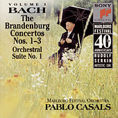 Bach: Brandenburg Concerti Nos. 1 - 3 & Orchestral Suite No. 1 by Pablo Casals