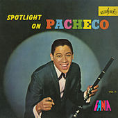 Spotlight On Pacheco, Vol. V de Johnny Pacheco