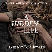 A Hidden Life (Original Motion Picture Soundtrack) von James Newton Howard