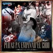 Puras Pa´ Empinar el Codo by Chicho Castro y Sus Alia2