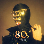 The 80s Rock! de Various Artists