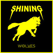 Wolves by Shining