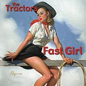 Fast Girl von The Tractors