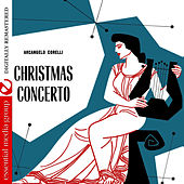 Corelli: Christmas Concerto (Digitally Remastered) de Wolfgang Schneiderhan