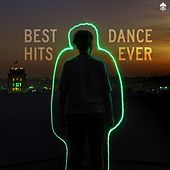 Best Dance Hits Ever by Various Artists