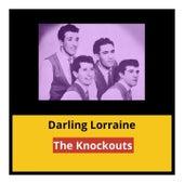 Darling Lorraine von The Knockouts