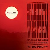 Spaghetti Western Themes on Electric & Nylon String Guitars, Vol. 3 di Lou Pecci