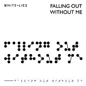 Falling Out Without Me / Hurt My Heart by White Lies