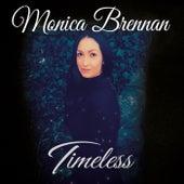 Timeless by Monica Brennan