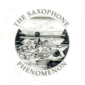 The Saxophone Phenomenon by Various Artists