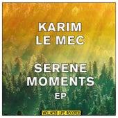 Serene Moments EP di Karim Le Mec