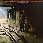 The New Don Ellis Band Goes Underground by Don Ellis