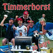 20 Jahre von Timmerhorst