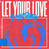 Let Your Love de Sammy Porter