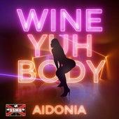 Wine Yuh Body de Aidonia