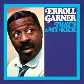 That's My Kick (Octave Remastered Series) de Erroll Garner