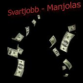 Svartjobb by Manjolas