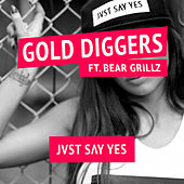 Gold Diggers by Jvst Say Yes