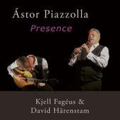 Astor Piazzolla - Presence de Kjell Fagéus