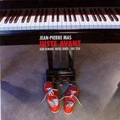 Juste avant by Jean-Pierre Mas